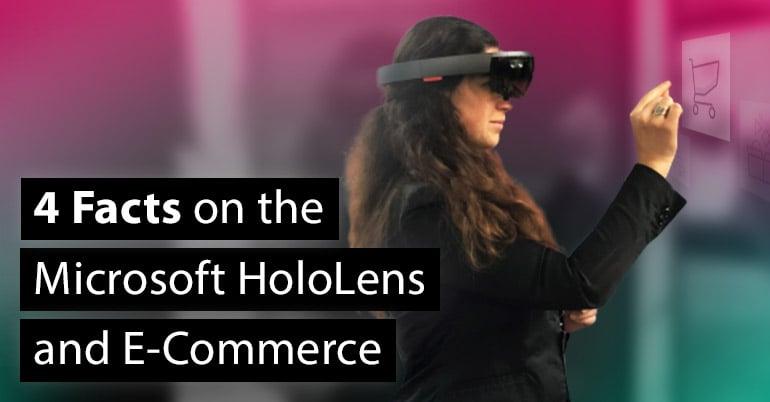 4-facts-hololens-ecommerce