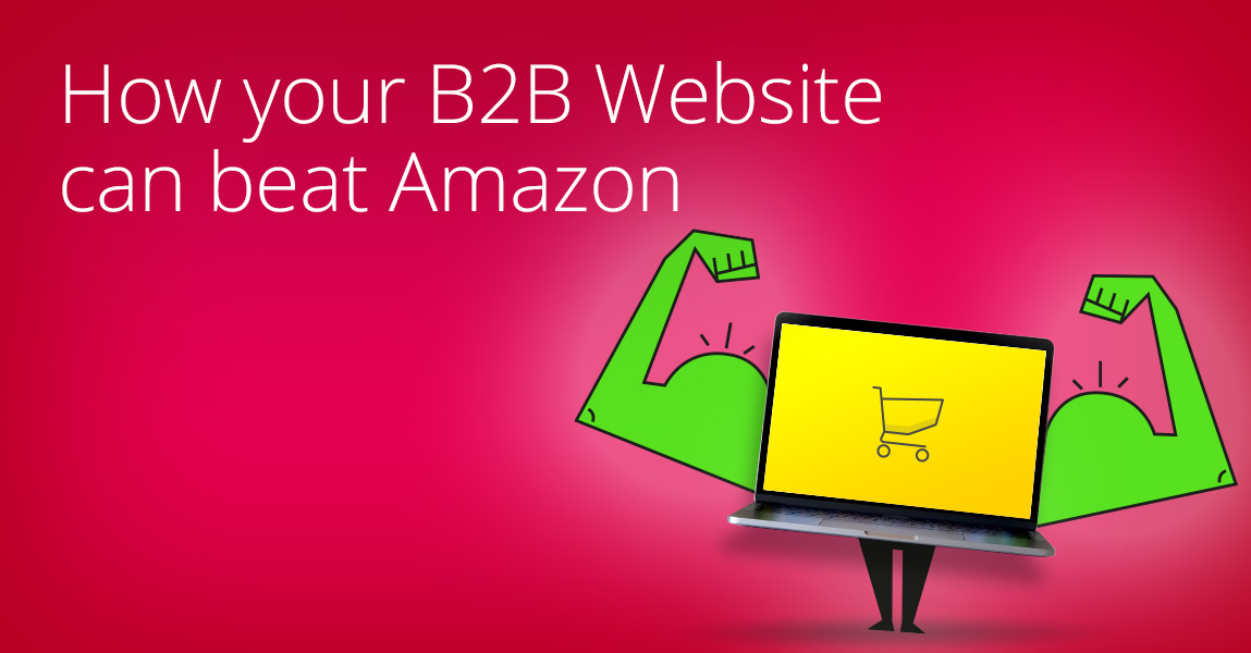 How to beat Amazon in B2B with an efficiant commerce website